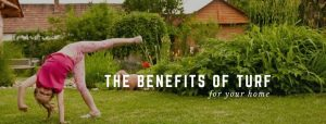 The benefits of turf