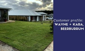 Customer Profile: Wayne & Kara from Beerburrum