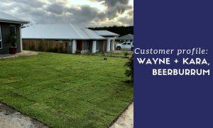 Read more about the article Customer Profile: Wayne & Kara from Beerburrum